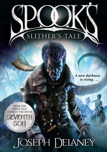 Spook's: Slither's Tale (1849416362) by Joseph Delaney