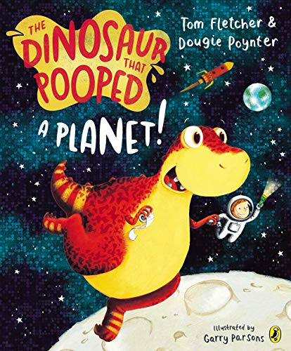 9781849418089: The Dinosaur That Pooped a Planet!
