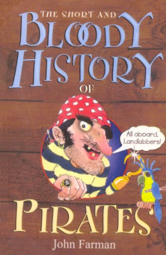 9781849418324: The Short And Bloody History Of Pirates