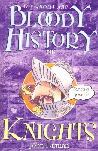 9781849418331: The Short And Bloody History Of Knights