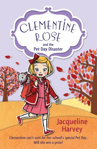 9781849418416: Clementine Rose and the Pet Day Disaster
