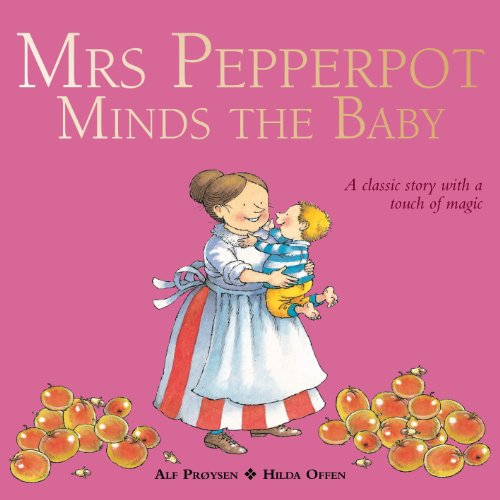 9781849418645: Mrs Pepperpot Minds the Baby (Mrs Pepperpot Picture Books)