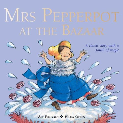 Mrs Pepperpot at the Bazaar: Alf Proysen
