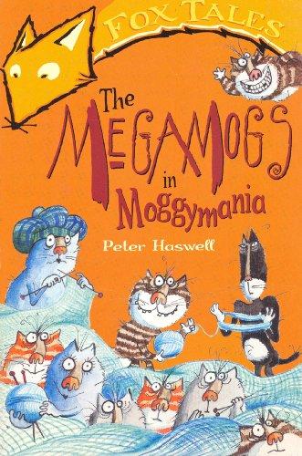 9781849419642: The Megamogs In Moggymania