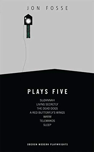 9781849430746: Fosse: Plays Five (Oberon Modern Playwrights)
