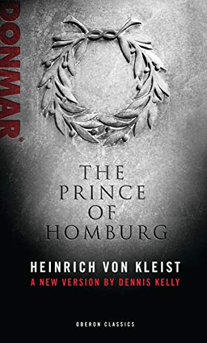 9781849430999: The Prince of Homburg (Oberon Classics)