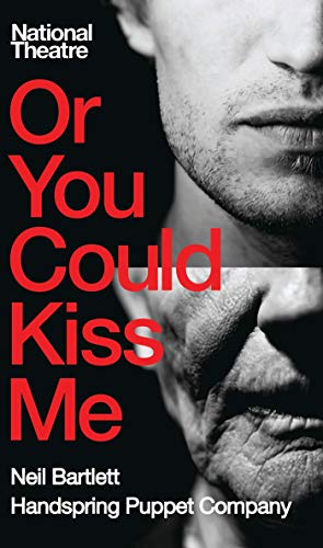 Or You Could Kiss Me (Oberon Modern Plays): Bartlett, Neil