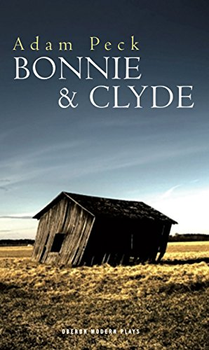 9781849431231: Bonnie and Clyde (Oberon Modern Plays)