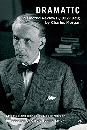 9781849431354: Dramatic Critic: Selected Reviews (1922-1939)