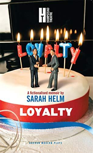 Loyalty (Oberon Modern Plays): Helm, Sarah