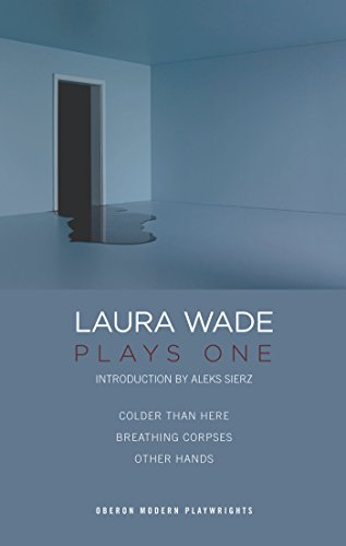 9781849432238: Laura Wade: Plays One (Oberon Modern Playwrights)