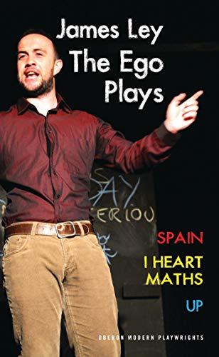 The Ego Plays: Spain, I Heart Maths,: Ley, James