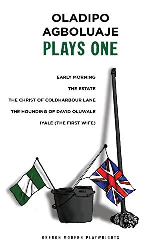 9781849432399: Oladipo Agboluaje: Plays One (Oberon Modern Playwrights)