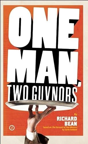 One Man, Two Guvnors (Broadway Edition): Richard Bean