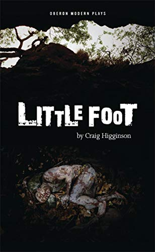 Little Foot (Oberon Modern Plays): Higginson, Craig