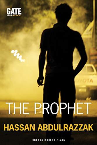 9781849434492: The Prophet (Oberon Modern Plays)