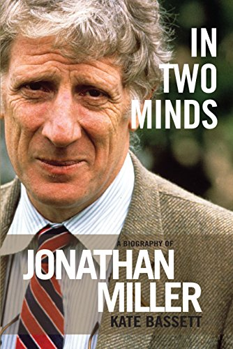 9781849434515: In Two Minds: Jonathan Miller: A Biography