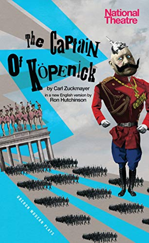 9781849434584: The Captain of Köpenick