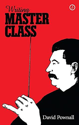 Writing Master Class: Pownall, David