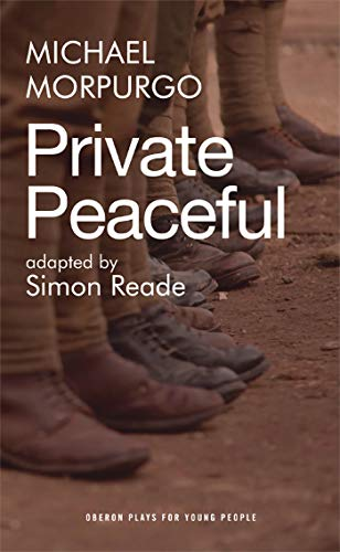 9781849435017: Private Peaceful (Oberon Plays for Young People)