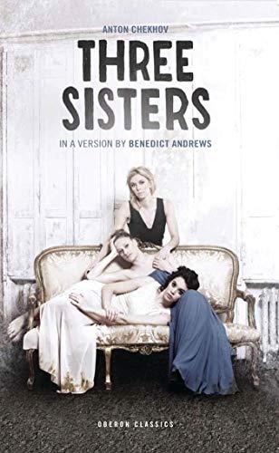 9781849435031: Three Sisters (Oberon Classics)