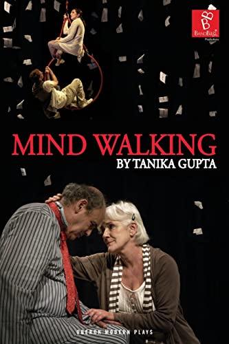 9781849435062: Mind Walking (Oberon Modern Plays)
