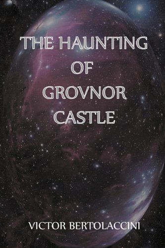 9781849440684: The Haunting of Grovnor Castle