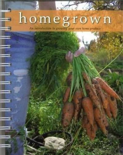 9781849450201: Homegrown : An introduction to growing your own home produce