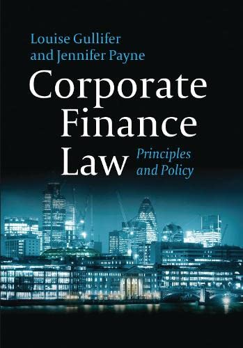 9781849460040: Corporate Finance Law: Principles and Policy
