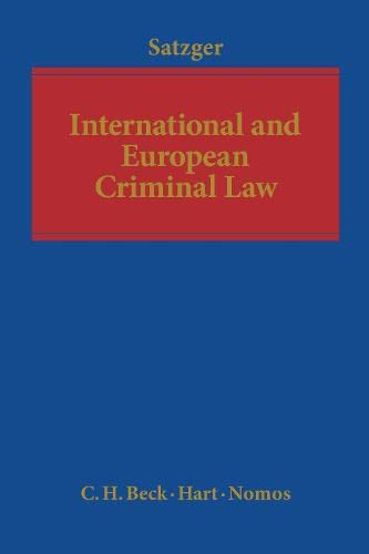 9781849460804: International and European Criminal Law