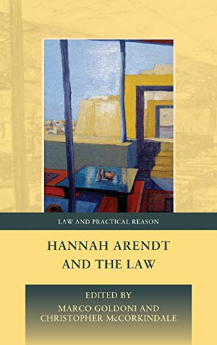 9781849461436: Hannah Arendt and the Law (Law and Practical Reason)