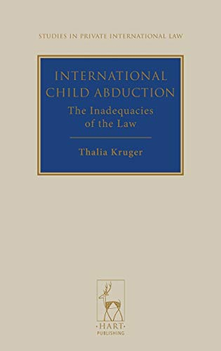 9781849461566: International Child Abduction: The Inadequacies of the Law (Studies in Private International Law)
