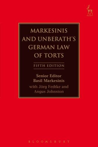 9781849461696: Markesinis and Unberath's German Law of Torts: Fifth Edition