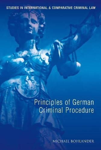 9781849462167: Principles of German Criminal Procedure (Studies in International and Comparative Criminal Law)