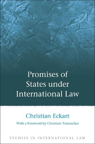 9781849462327: Promises of States under International Law (Studies in International Law)