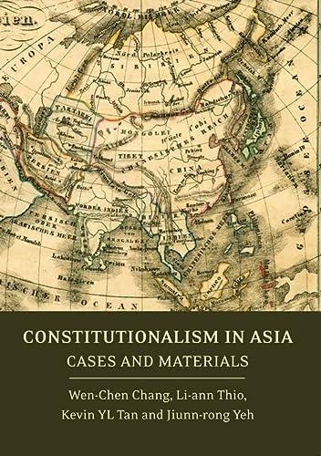 9781849462341: Constitutionalism in Asia: Cases and Materials