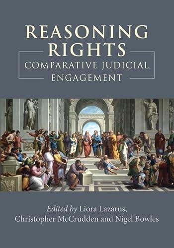 9781849462525: Reasoning Rights: Comparative Judicial Engagement