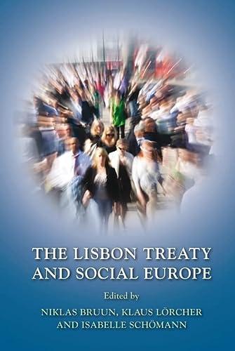 9781849462532: The Lisbon Treaty and Social Europe