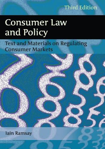9781849462624: Consumer Law and Policy: Text and Materials on Regulating Consumer Markets (Third Edition)