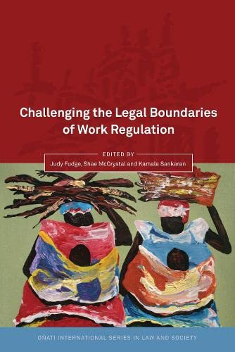 9781849462792: Challenging the Legal Boundaries of Work Regulation (Onati International Series in Law and Society)