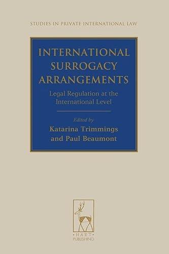 International Surrogacy Arrangements: Legal Regulation at the