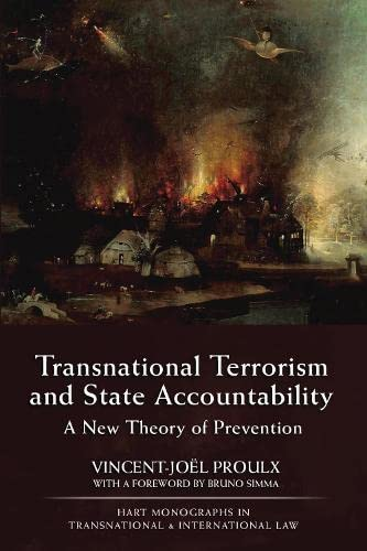 9781849462853: Transnational Terrorism and State Accountability: A New Theory of Prevention (Hart Monographs in Transnational and International Law)