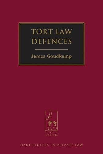 9781849462914: Tort Law Defences (Hart Studies in Private Law)