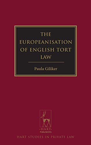 9781849463195: The Europeanisation of English Tort Law (Hart Studies in Private Law)