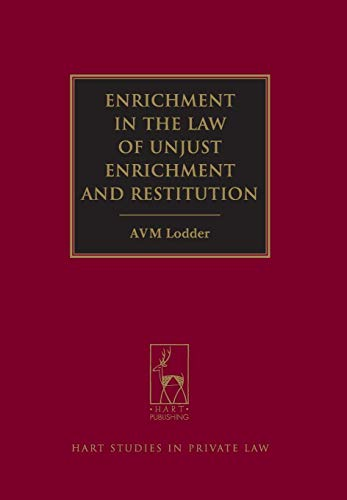 9781849463294: Enrichment in the Law of Unjust Enrichment and Restitution (Hart Studies in Private Law)