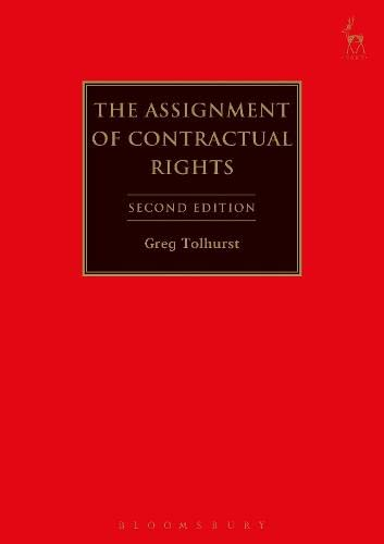 9781849463324: The Assignment of Contractual Rights: Second Edition