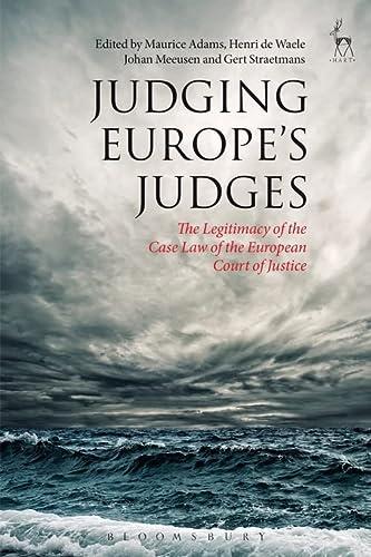 9781849463355: Judging Europe's Judges