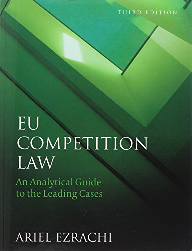9781849463409: EU Competition Law: An Analytical Guide to the Leading Cases (Third Edition)