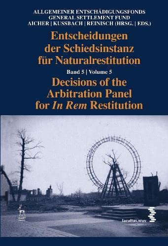 Decisions of the Arbitration Panel for In Rem Restitution: Volume 5