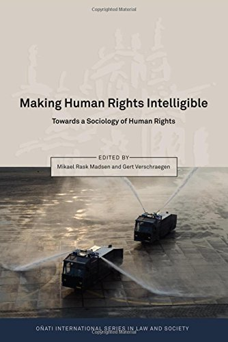 9781849463959: Making Human Rights Intelligible: Towards a Sociology of Human Rights (Onati International Series in Law and Society)